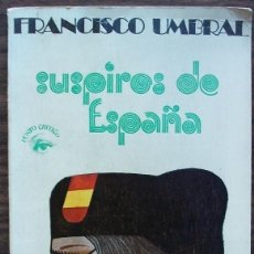 Libros de segunda mano: SUSPIROS DE ESPAÑA. FRANCISCO UMBRAL. Lote 159712726