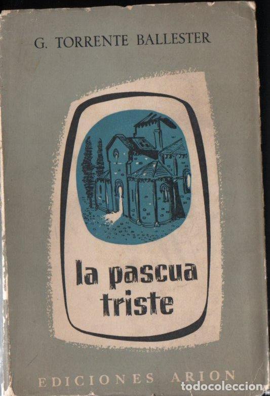 Libros de segunda mano: GONZALO TORRENTE BALLESTER :LOS GOZOS Y LAS SOMBRAS - 3 TOMOS (ARION, 1957-60-62) PRIMERA EDICIÓN - Foto 2 - 159765446