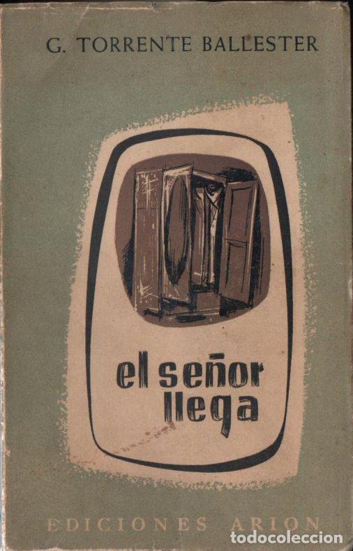 Libros de segunda mano: GONZALO TORRENTE BALLESTER :LOS GOZOS Y LAS SOMBRAS - 3 TOMOS (ARION, 1957-60-62) PRIMERA EDICIÓN - Foto 3 - 159765446