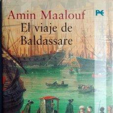 Libros de segunda mano: EL VIAJE DE BALDASSARE / AMIN MAALOUF. MADRID : ALIANZA EDITORIAL, 2001.. Lote 159945746
