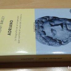 Livros em segunda mão: ADRIANO - EMPERADOR CAMBIO CURSO HISTORIA / ANTHONY BIRLEY / QUINTETO - TUSQUETS / / F304. Lote 178065489