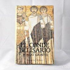 Libros de segunda mano: EL CONDE BELISARIO, GRAVES, ROBERT. Lote 160169934