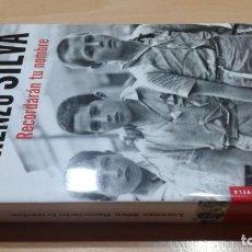 Livros em segunda mão: RECORDARAN TU NOMBRE/ LORENZO SILVA/ DESOBEDECIÓ ORDEN ALZARSE CONTRA REPUBLICA. Lote 160315858