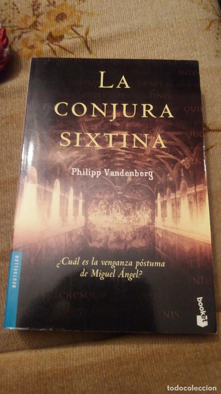 LA CONJURA SIXTINA - EDICION DE BOLSILLO (Libros de Segunda Mano (posteriores a 1936) - Literatura - Narrativa - Novela Histórica)