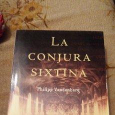 Libros de segunda mano: LA CONJURA SIXTINA - EDICION DE BOLSILLO. Lote 160417090