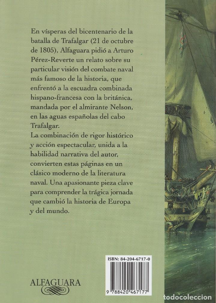 Libros de segunda mano: Cabo Trafalgar (edición de 2005), de Arturo Pérez-Reverte, editorial Alfaguara (Grupo Santillana). - Foto 2 - 160424438
