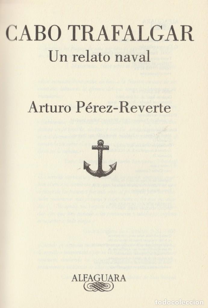 Libros de segunda mano: Cabo Trafalgar (edición de 2005), de Arturo Pérez-Reverte, editorial Alfaguara (Grupo Santillana). - Foto 5 - 160424438