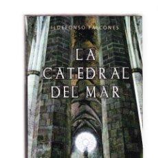 Libros de segunda mano: LA CATEDRAL DEL MAR - ILDEFONSO FALCONES - GRIJALBO 2008. Lote 160490978