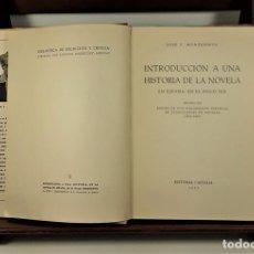 Libros de segunda mano: INTRODUCCIÓN A UNA HISTORIA DE LA NOVELA. EDITORIAL CASTALIA. 1955.. Lote 161103254