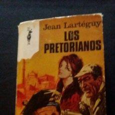 Libros de segunda mano: LOS PRETORIANOS - JEAN LARTÉGUY - PLAZA & JANES - ENVIO GRATIS. Lote 161112068
