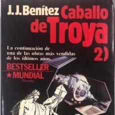 Libros de segunda mano: CABALLO DE TROYA. J.J. BENITEZ. EDITORIAL PLANETA. BARCELONA, 1986. PAGS 504.. Lote 161355622