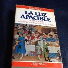 Libros de segunda mano: LA LUZ APACIBLE. LOUIS DE WOHL. Lote 161421910