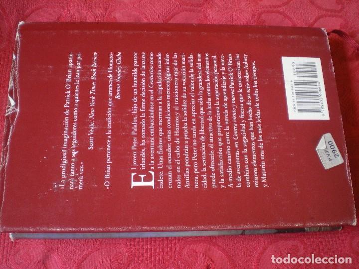 Libros de segunda mano: CONTRA VIENTO Y MAREA. PATRICK OBRIAN. NARRATIVAS HISTÓRICAS EDHASA. - Foto 5 - 161469806