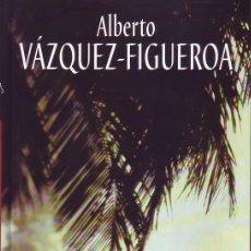 Libros de segunda mano: TIEMPO DE CONQUISTADORES (ALBERTO VÁZQUEZ-FIGUEROA). Lote 161915046