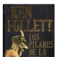 Libros de segunda mano: FOLLET (KEN).– LOS PILARES DE LA TIERRA. PLAZA & JANÉS EDITORES, 1998. CARTONÉ CON SOBRECUBIERTA. Lote 161967202
