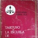 Libros de segunda mano: TARTUFO LA ESCUELA DE LAS MUJERES N°14 MOLIERE 1970. Lote 162955246