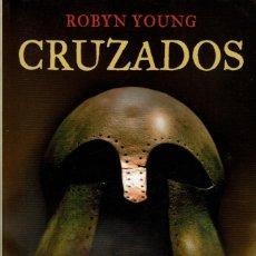 Libros de segunda mano: CRUZADOS - ROBYN YOUNG V. Lote 163139706