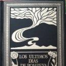 Libros de segunda mano: LOS ÚLTIMOS DÍAS DE POMPEYA. Lote 163311788