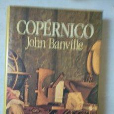 Libros de segunda mano: BANVILLE JOHN - COPERNICO. Lote 165247502