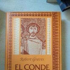 Libros de segunda mano: EL CONDE BELISARIO - ROBERT GRAVES. Lote 165263394