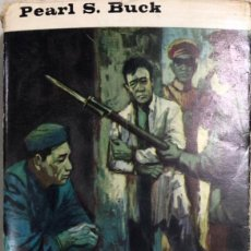 Libros de segunda mano: EL PATRIOTA. PEARL S. BUCK. EDITORIAL PLANETA. BARCELONA, 1965.. Lote 167285124