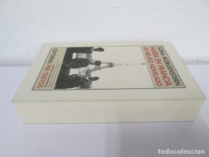 Libros de segunda mano: SOMA MORGENSTERN. HUIDA EN FRANCIA. UN RELATO NOVELADO. EDICION PRE-TEXTOS. 2005 - Foto 4 - 167911500