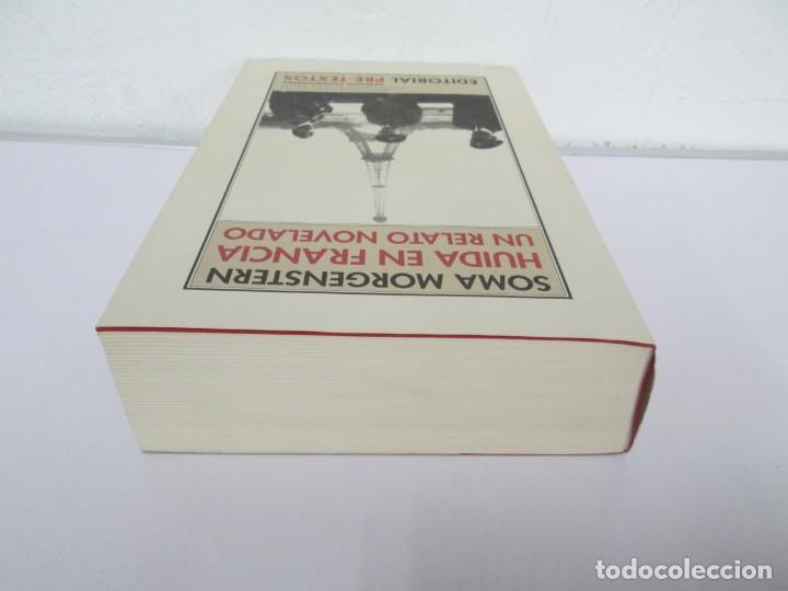 Libros de segunda mano: SOMA MORGENSTERN. HUIDA EN FRANCIA. UN RELATO NOVELADO. EDICION PRE-TEXTOS. 2005 - Foto 5 - 167911500