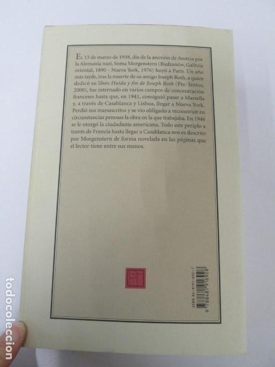 Libros de segunda mano: SOMA MORGENSTERN. HUIDA EN FRANCIA. UN RELATO NOVELADO. EDICION PRE-TEXTOS. 2005 - Foto 17 - 167911500