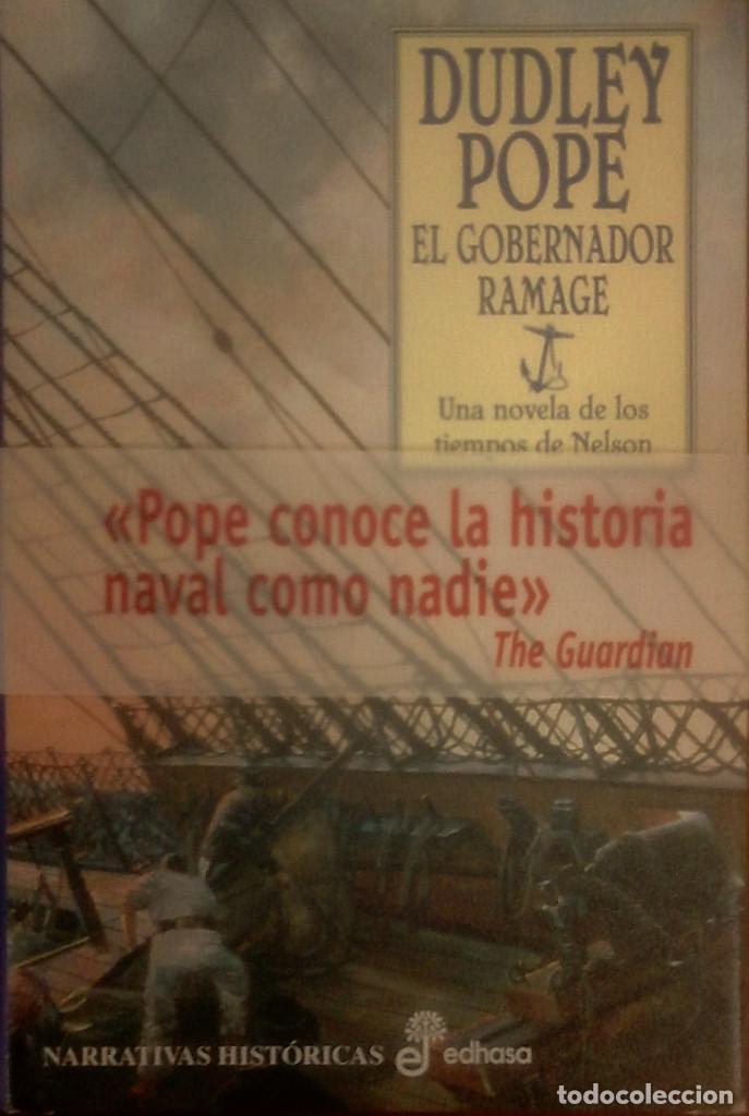 DUDLEY POPE - EL GOBERNADOR RAMAGE(UNA NOVELA DE LOS TIEMPOS DE NELSON) (Libros de Segunda Mano (posteriores a 1936) - Literatura - Narrativa - Novela Histórica)