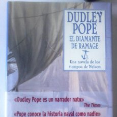 Libros de segunda mano - DUDLEY POPE - EL DIAMANTE DE RAMAGE(Una Novela de los Tiempos de Nelson) - 168145992