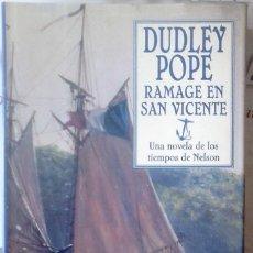 Libros de segunda mano - DUDLEY POPE - RAMAGE EN SAN VICENTE(Una Novela de los Tiempos de Nelson) - 168146780