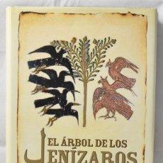 Libros de segunda mano: EL ÁRBOL DE LOS JENÍZAROS - JASON GOODWIN. Lote 131678617