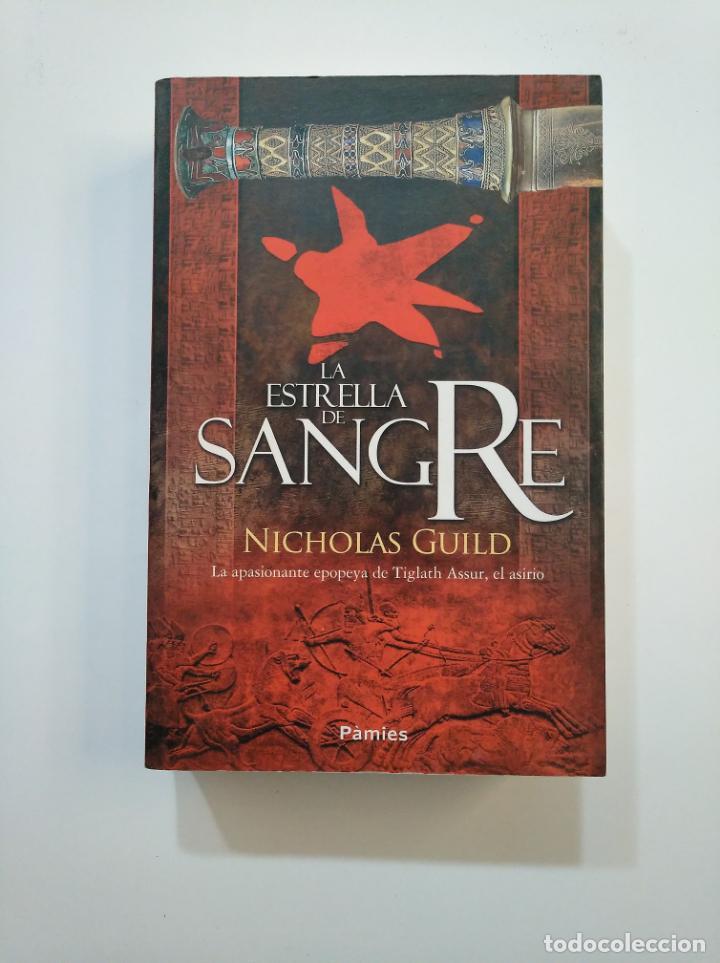 LA ESTRELLA DE SANGRE. NICHOLAS GUILD. PAMIES. TDK375 (Libros de Segunda Mano (posteriores a 1936) - Literatura - Narrativa - Novela Histórica)