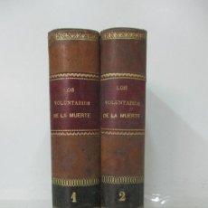 Libros de segunda mano: LOS VOLUNTARIOS DE LA MUERTE - EDUARDO BRAY - ILUSTRADA POR L. LABARTA - TOMO I,II - AÑOS 1885-90. Lote 168988040