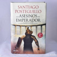 Libros de segunda mano: LOS ASESINOS DEL EMPERADOR, POSTEGUILLO, SANTIAGO. Lote 169152596
