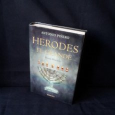 Libros de segunda mano: ANTONIO PIÑERO - HERODES, EL GRANDE - ESQUILLO 2007. Lote 169227028