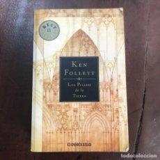 Libros de segunda mano: LOS PILARES DE LA TIERRA - KEN FOLLETT. Lote 168931478