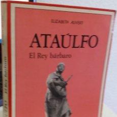 Livros em segunda mão: ATAÚLFO EL REY BÁRBARO - AUVERT, ELIZABETH. Lote 169931060