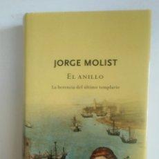 Libros de segunda mano: EL ANILLO. LA HERENCIA DEL ULTIMO TEMPLARIO. JORGE MOLIST. TDK382. Lote 170012996