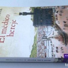 Libros de segunda mano: EL MEDICO HEREJE/ JOSÉ LUIS CORRAL/ / / G303. Lote 170040472