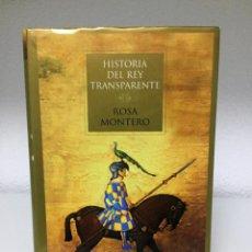 Libros de segunda mano: HISTORIA DEL REY TRANSPARENTE (ROSA MONTERO). Lote 170504064
