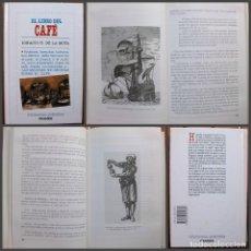 Libros de segunda mano: EL LIBRO DEL CAFÉ. IGNACIO H. DE LA MOTA. Lote 171205593