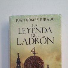 Libros de segunda mano: LA LEYENDA DEL LADRÓN. - JUAN GÓMEZ-JURADO. NUEVO. TDK396. Lote 171352377