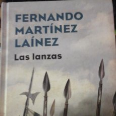Libros de segunda mano: LAS LANZAS (NOVELA HISTÓRICA) (BARCELONA, 2018). Lote 171354830