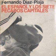Libros de segunda mano: EL ESPAÑOL Y LOS SIETE PECADOS CAPITALES. FERNANDO DIAZ-PLAJA. ALIANZA EDITORIAL. MADRID, 1970. Lote 171497970