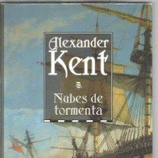 Libri di seconda mano: ALEXANDER KENT. NUBES DE TORMENTA. EDITORIAL NORAY. Lote 171757435