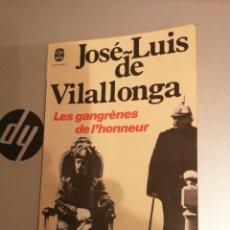 Libros de segunda mano: LES GANGRENES DE L'HONNEUR. JOSÉ LUÍS DE VILALLONGA. JEAN CLADE SIMOEN, 1977. Lote 172402515
