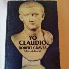 Libros de segunda mano: YO CLAUDIO ROBERT GRAVES ALIANZA EDITORIAL S.A. 1979 ISBN 8420616915. Lote 172947130
