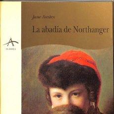 Libros de segunda mano: LA ABADÍA DE NORTHANGER. Lote 205738956