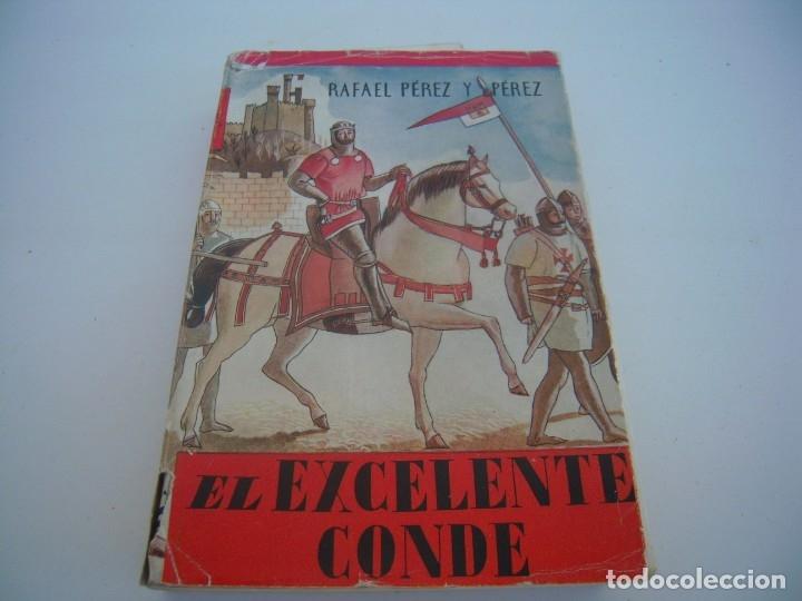 EL EXCELENTE CONDE (Libros de Segunda Mano (posteriores a 1936) - Literatura - Narrativa - Novela Histórica)
